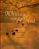 Book Cover of Writing the Sacred by Ray McGinnis