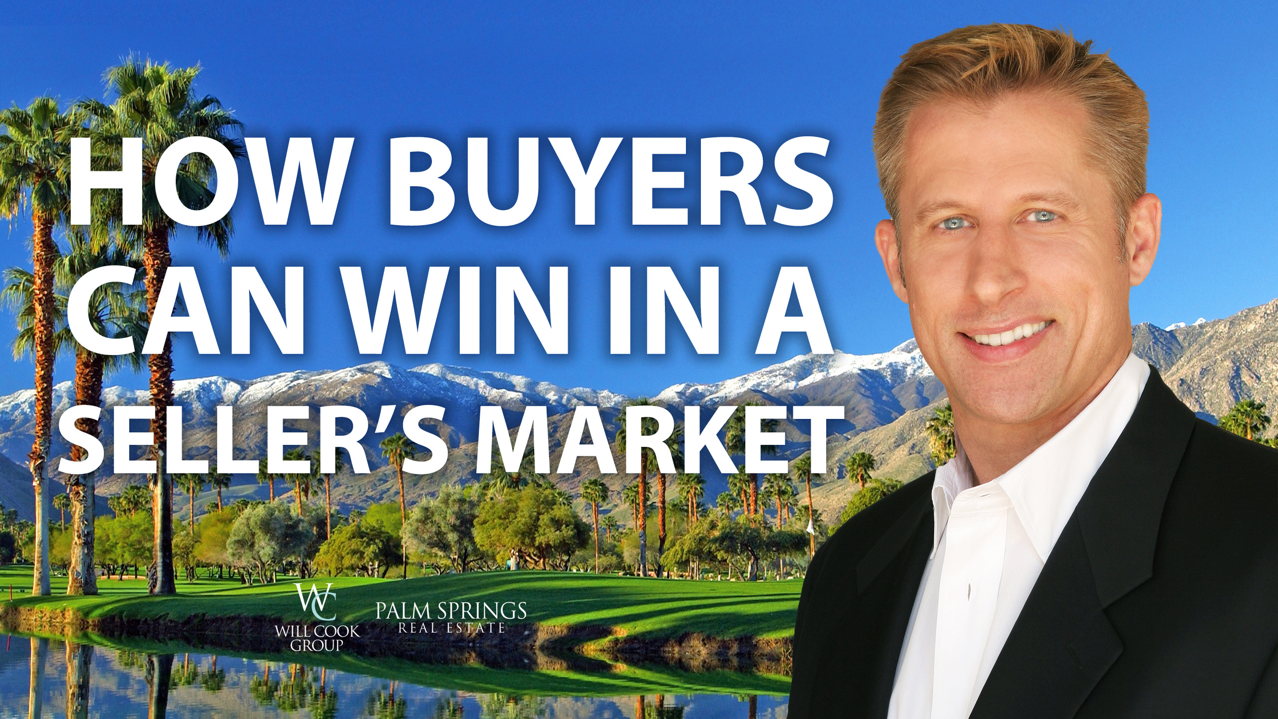 How to Win in a Seller's Market