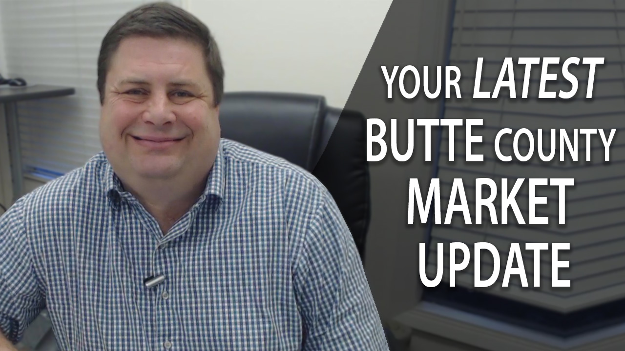 Are We in a Buyer's or Seller's Market in Butte County?
