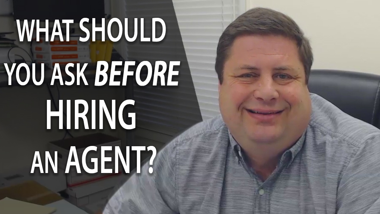 What Should You Ask Agents Before You Hire Them?