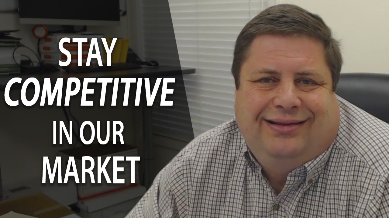 3 Ways to Stay Competitive in This Market