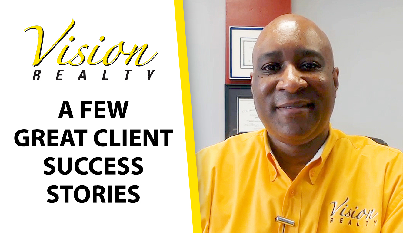 Why Do We Have So Many Satisfied Clients at Vision Realty?