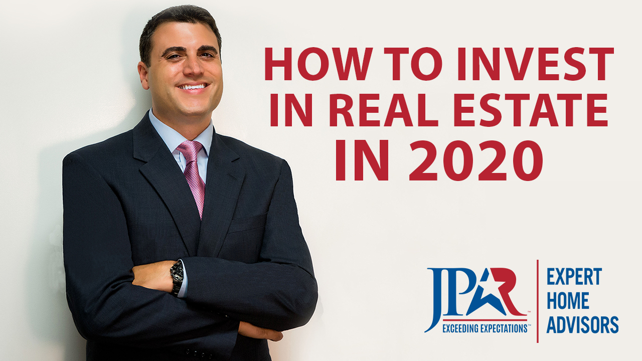 How to Invest in Real Estate in 2020
