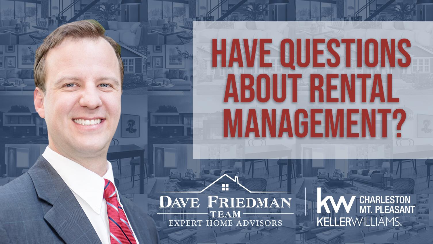 Q: Have Questions About Rental Management?