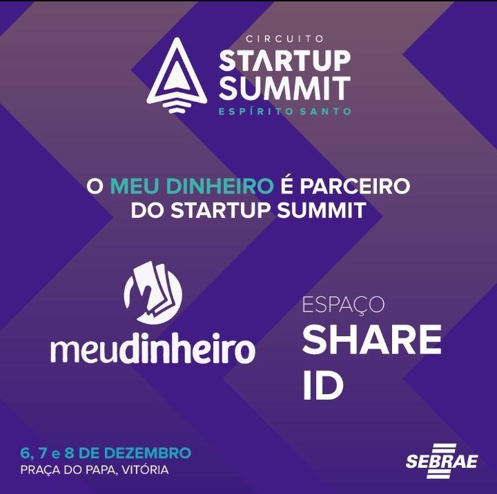 Meu Dinheiro - Evento Sebrae Startup Summit