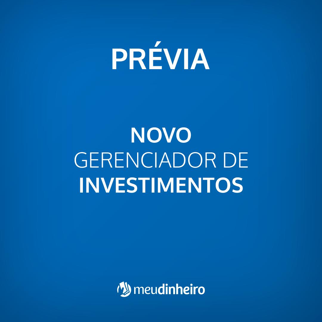 Prévia do novo Gerenciador de Investimentos