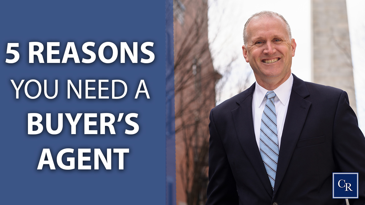 5 Reasons You Need a Buyer's Agent