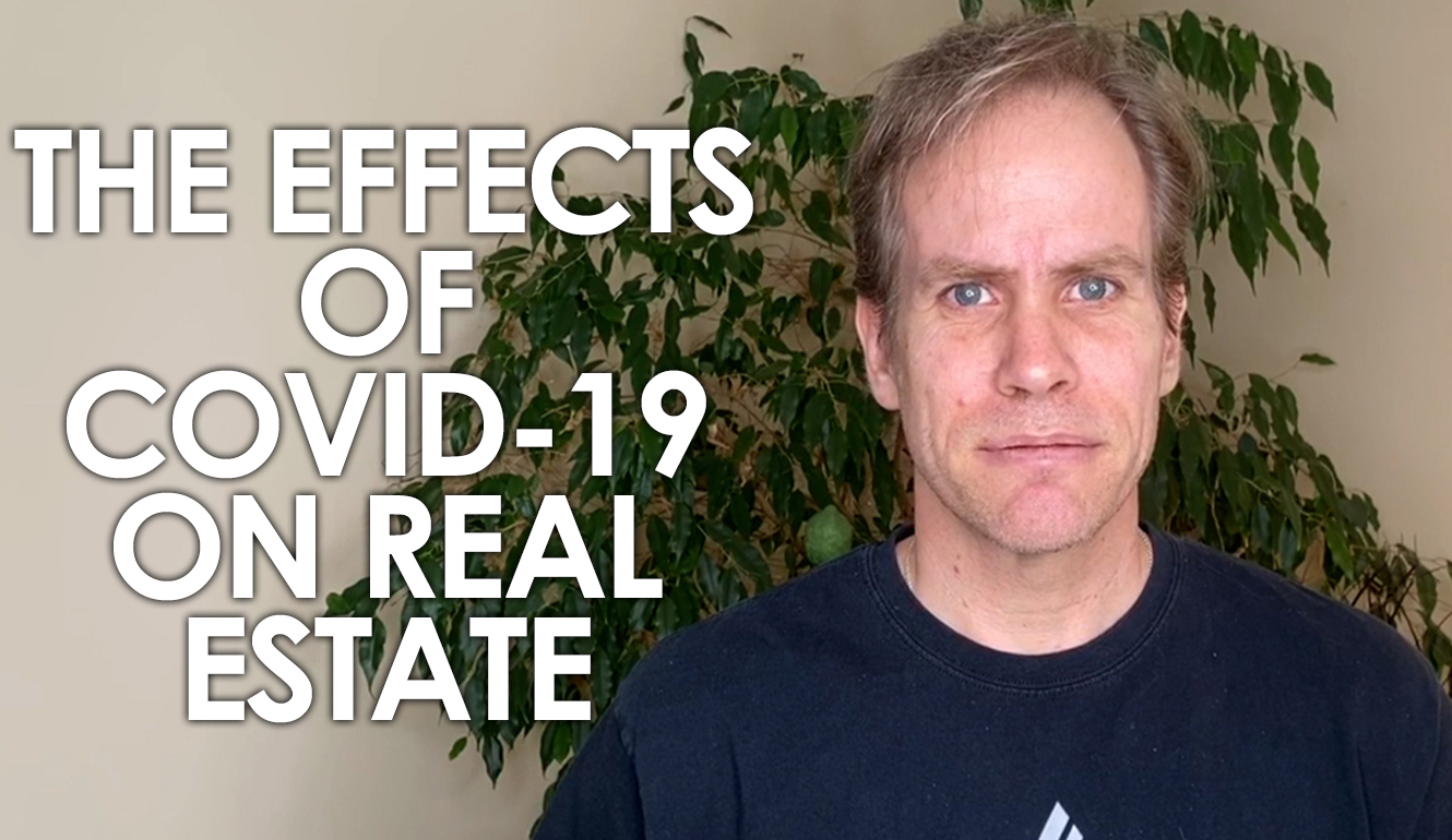 How is COVID-19 Affecting the Real Estate Market?