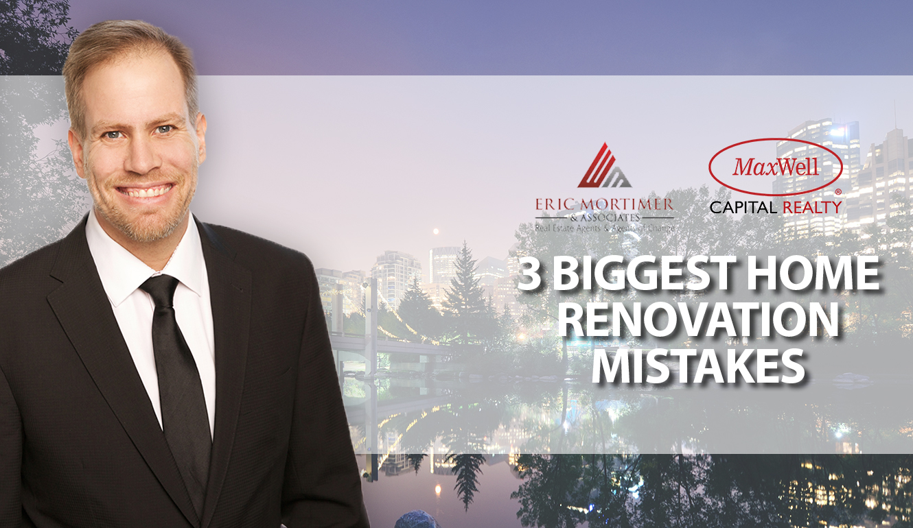 3 Renovation Mistakes