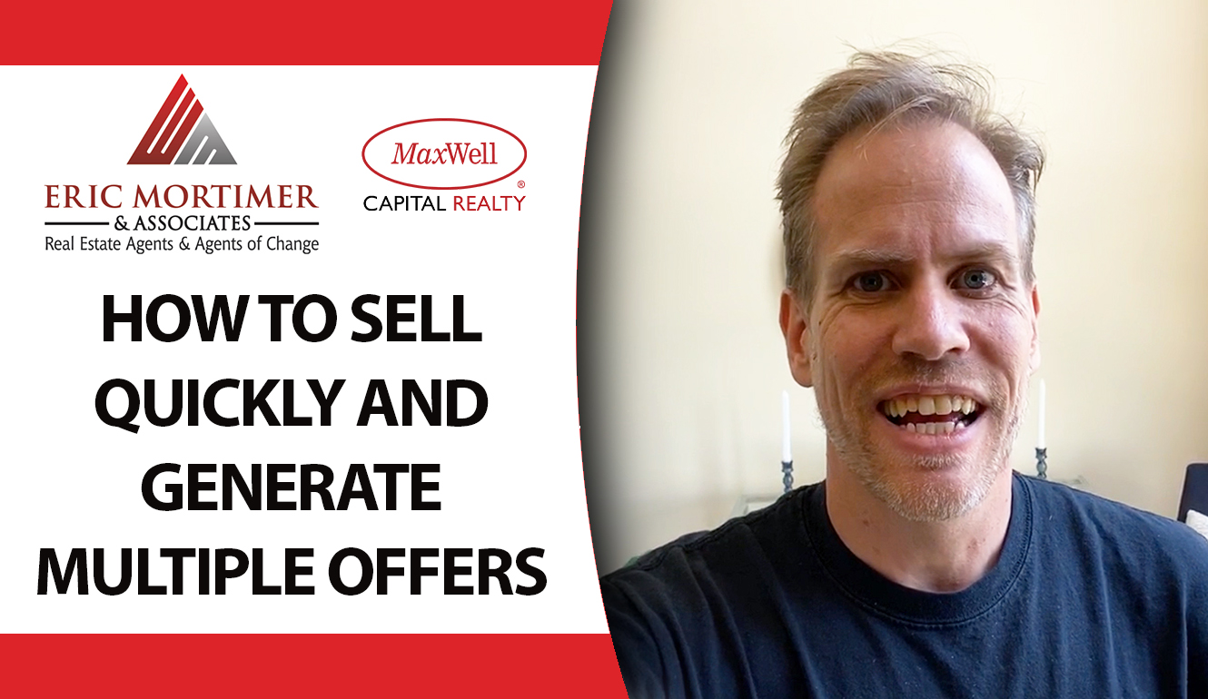 How Can You Sell in Record Time and With Multiple Offers?