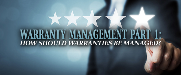 Warranty Management Part 1: How Should Warranties be Managed? image