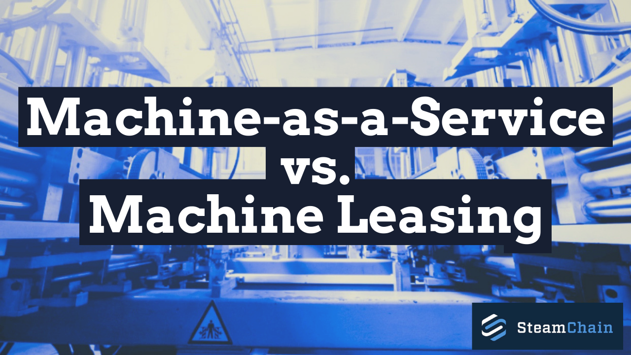 What's the difference between Machine-as-a-Service and a Machine Leasing Program? image