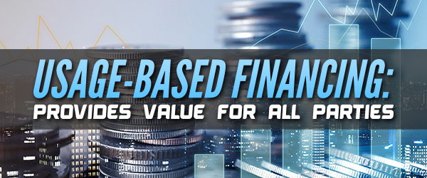 Usage-Based Financing: Provides Value for All Parties image