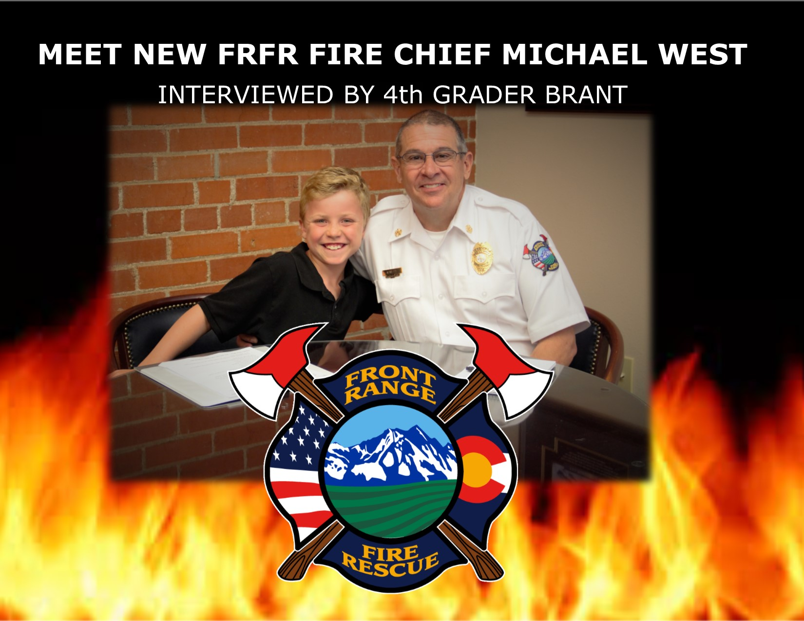 Fire Chief Michael West answers Brant;s questions about what it is like to be a Fire Chief