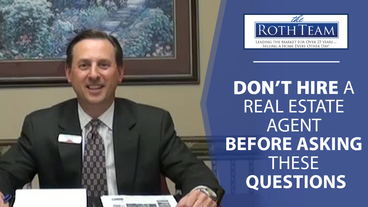 3 Questions To Ask Your Potential Realtor
