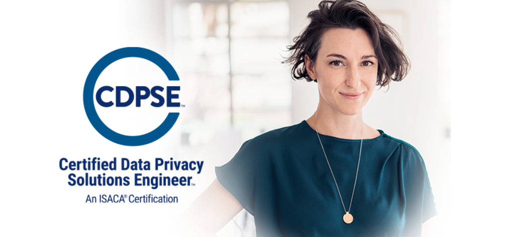CDPSE - Certified Data Privacy Solutions Engineer