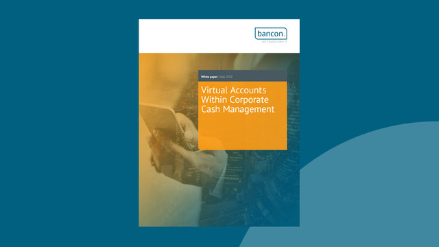 Virtual Accounts Within Corporate Cash Management