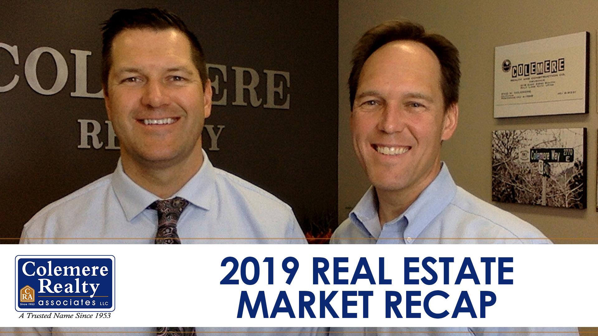 A Recap of Our 2019 Real Estate Market