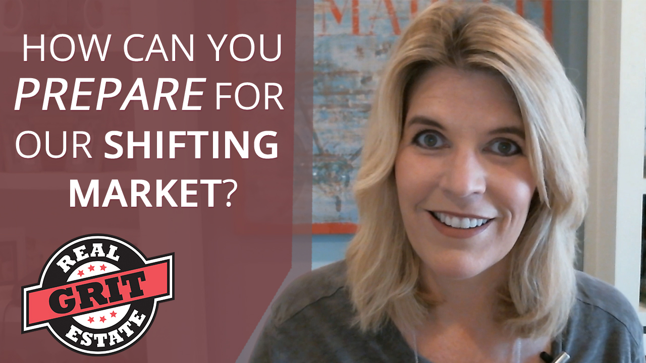 Set Yourself Up for Success in Our Shifting Market