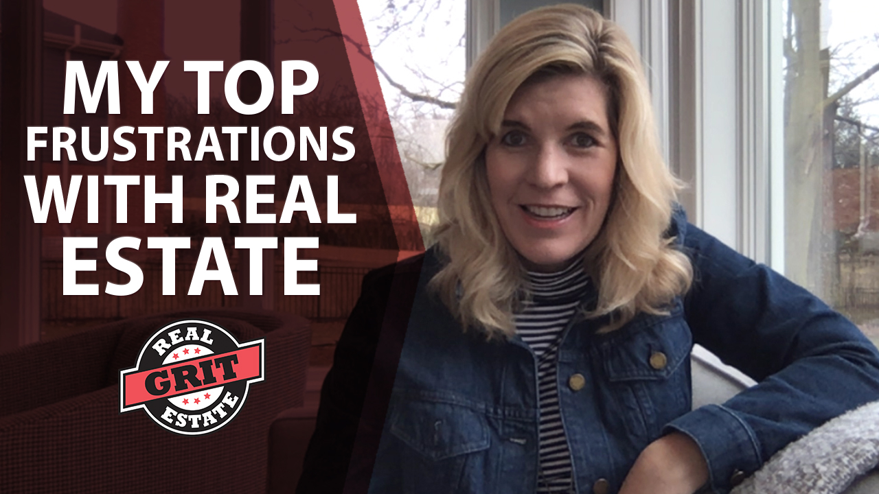 My Frustrations With the Real Estate Industry
