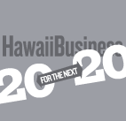 Hawaii Business 20 for the next 20