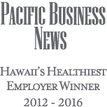 Pacific Business News Healthiest Employer Winner 2012 - 2016