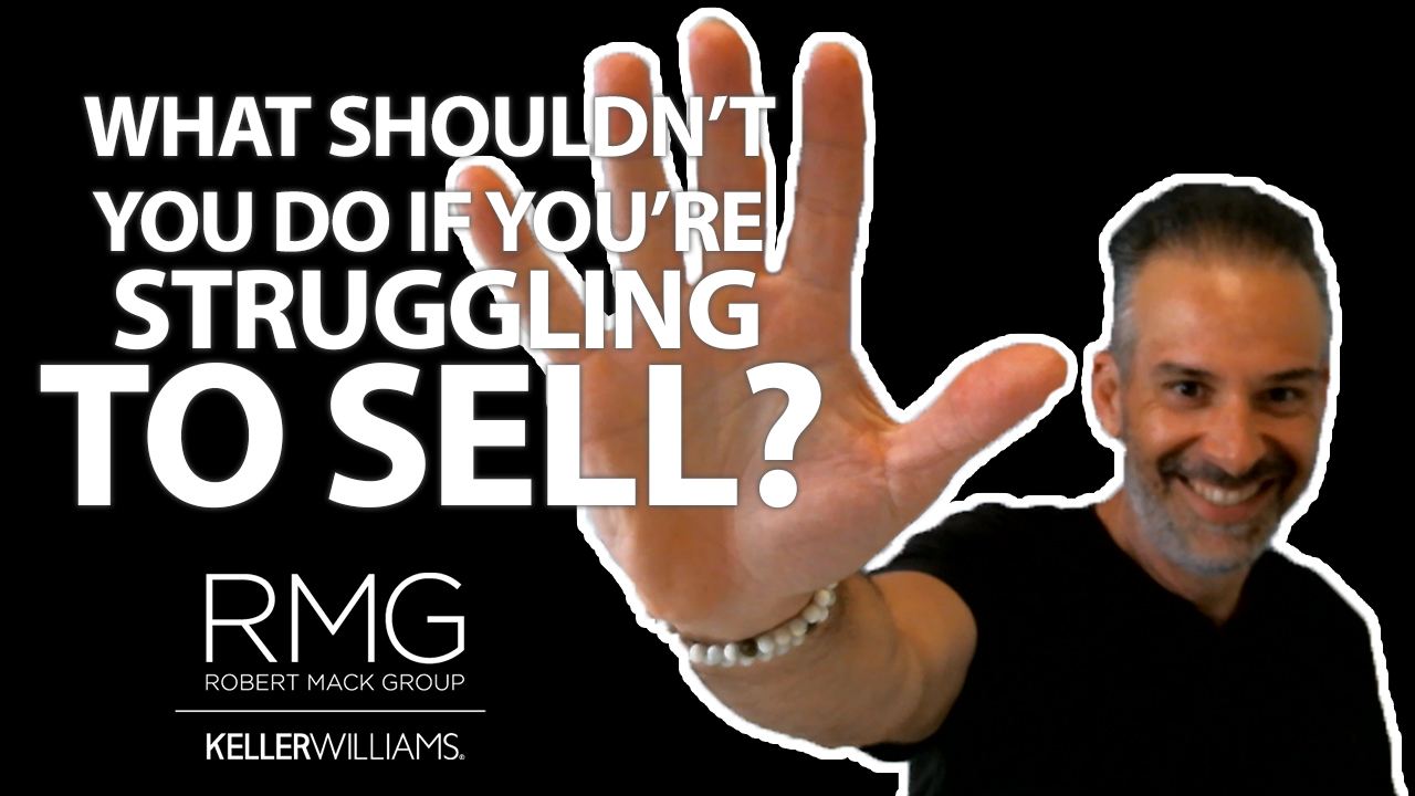5 Things That Will Only Make Your Selling Woes Worse