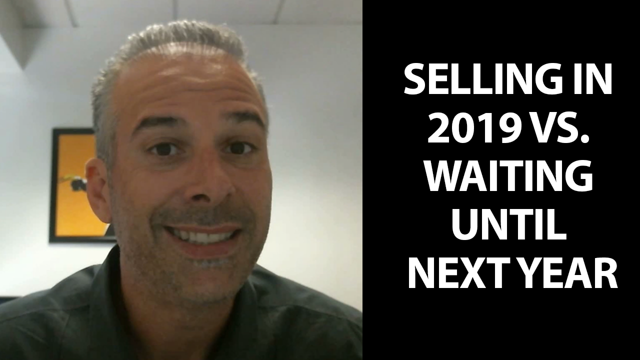 Are You Really Better Off Waiting Until Next Year to Sell?