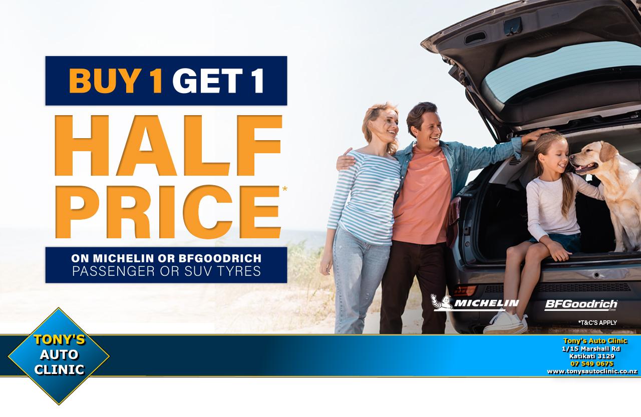 Michelin/BFGoodritch Buy 1 get 1 Half Price