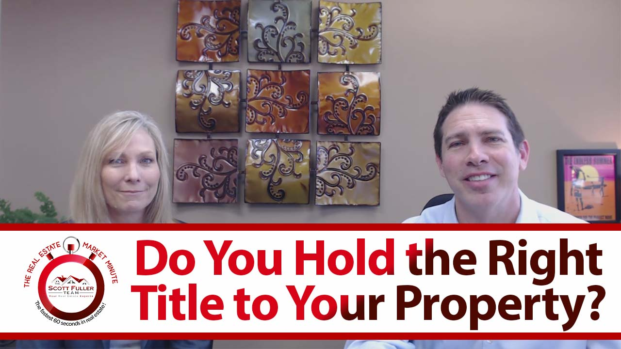Make Sure You Hold the Right Title to Your Property