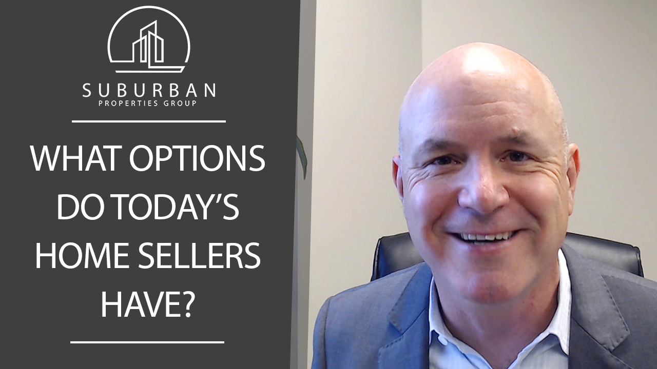 What Are 3 Options for Sellers in Today's Market?