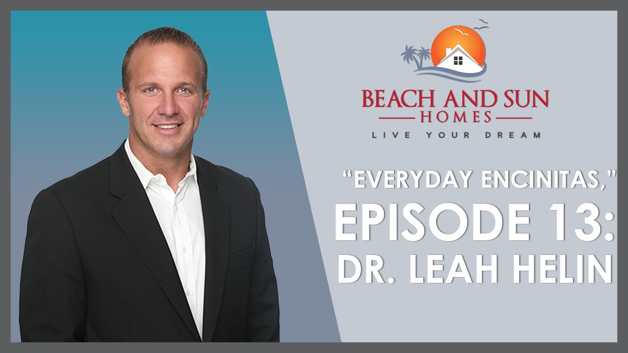 Everyday Encinitas: Dr. Leah Helin