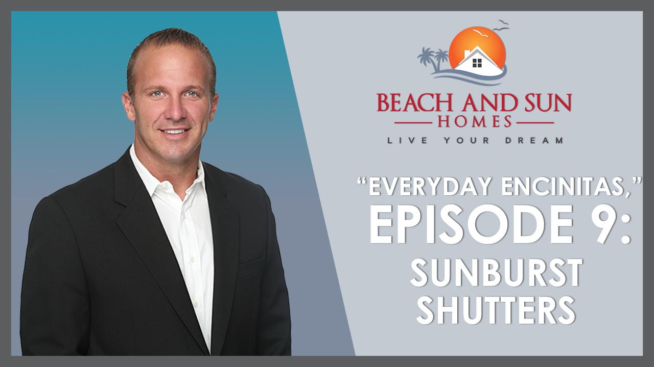 Everyday Encinitas: Sunburst Shutters