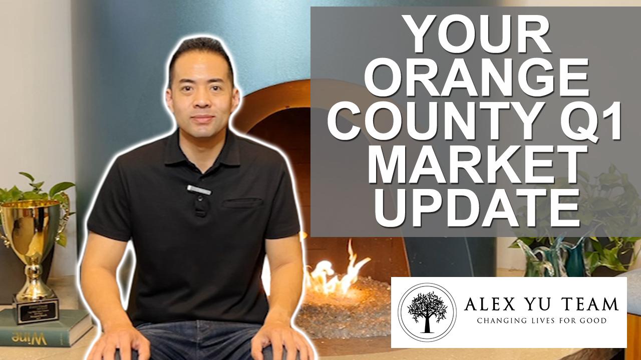 Q1 Real Estate Market Update for Orange County