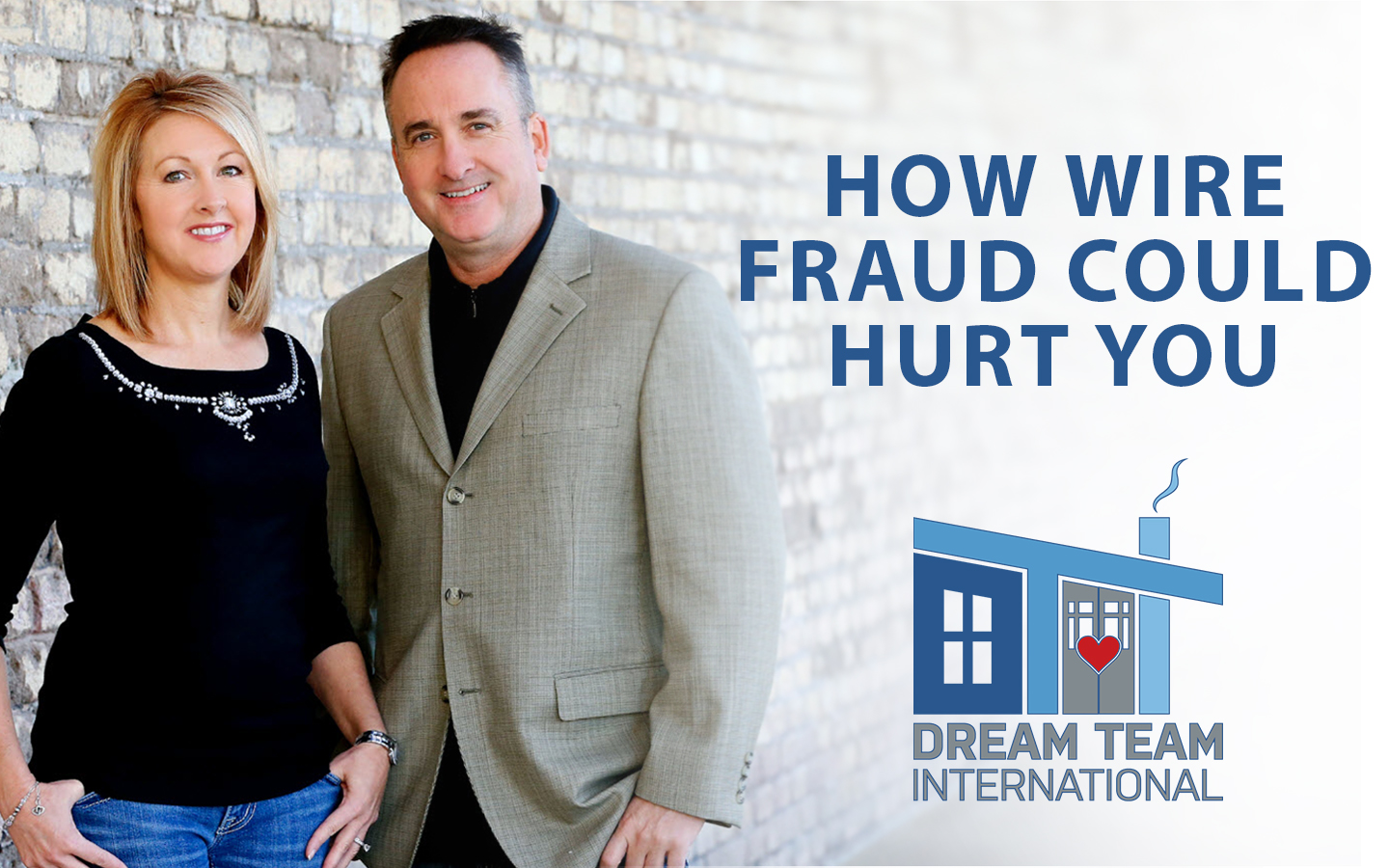 Don't Let Wire Fraud Hurt Your Real Estate Transaction