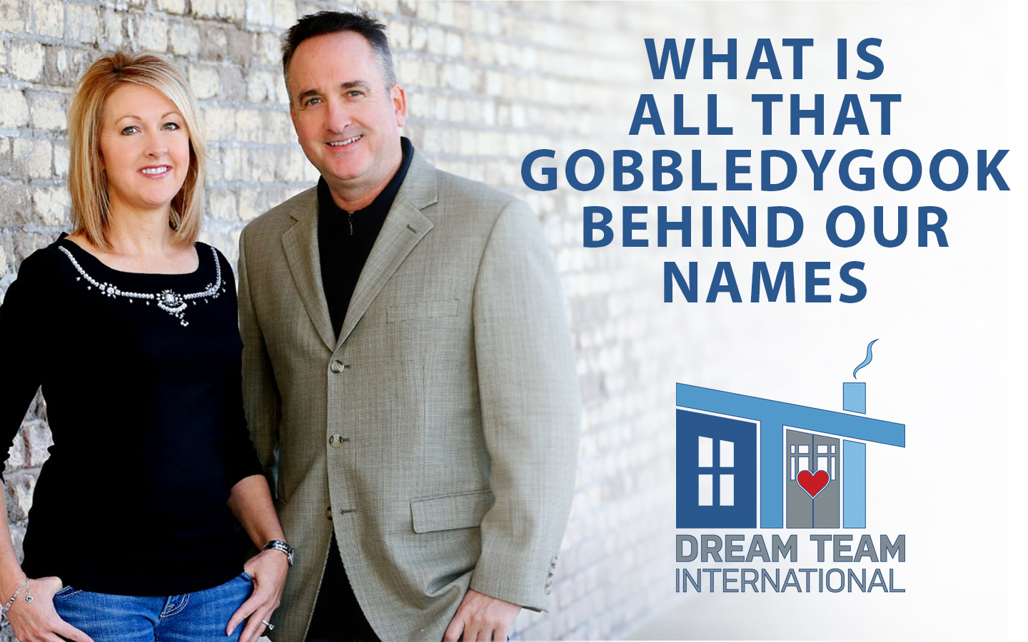 What is All That Gobbledygook Behind Our Names?
