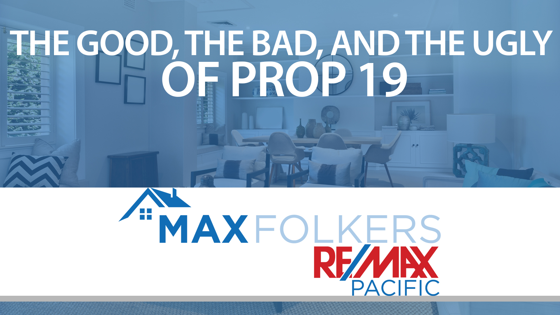How Prop 19 Has Changed Real Estate