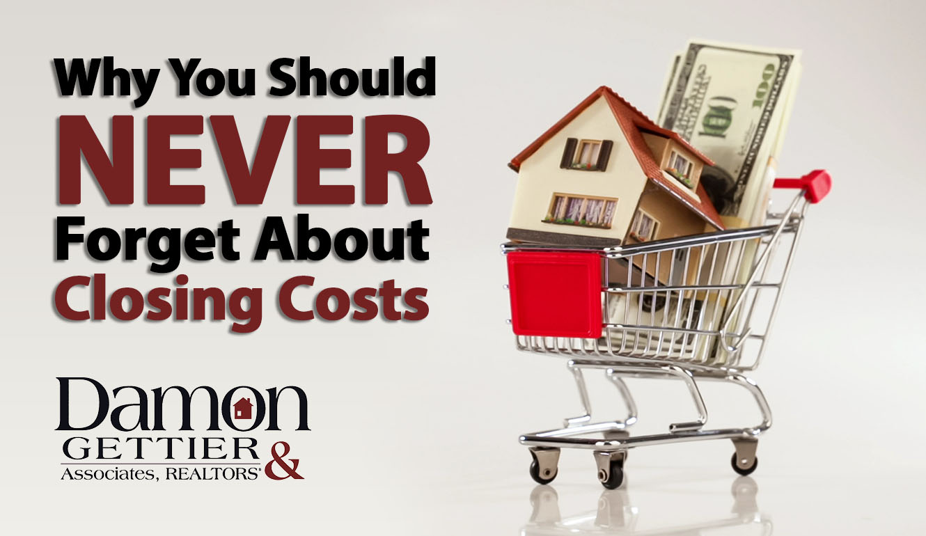 Buyers: Don't Forget About Closing Costs