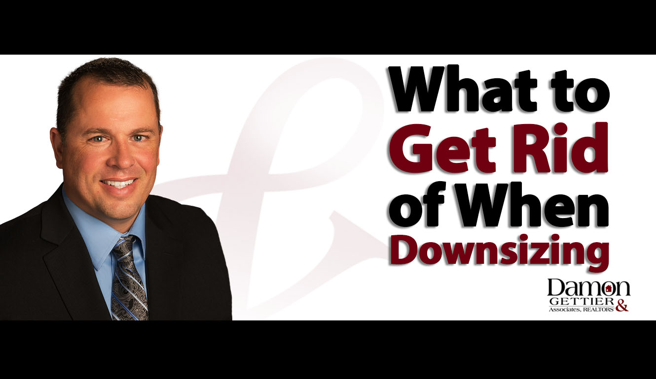 Downsizing Part 2: What You Should Get Rid of