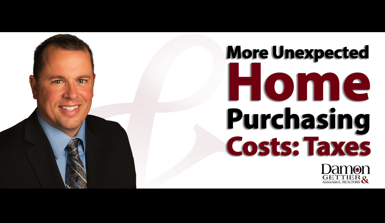 Unexpected Home Purchasing Costs, Part III: Taxes