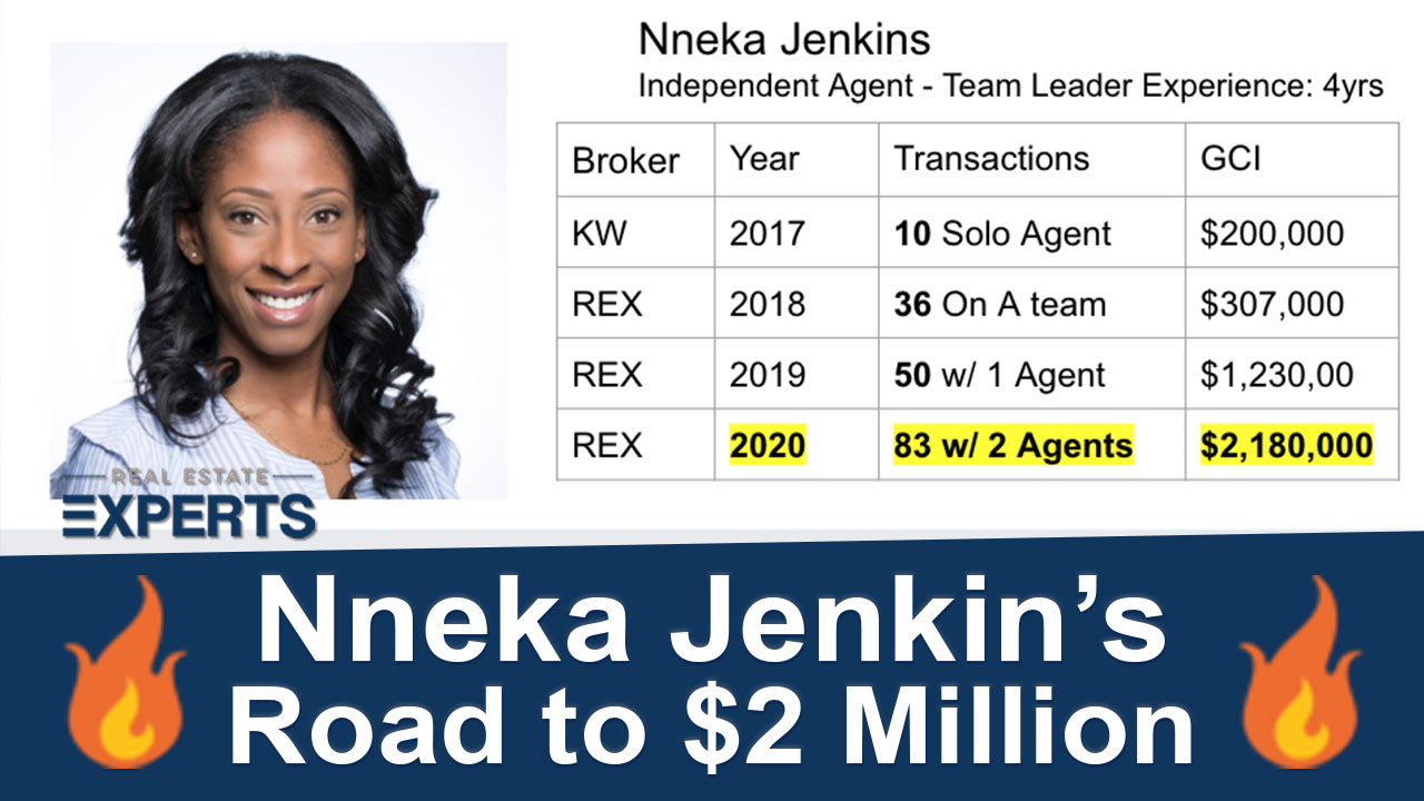 Agent on Fire: Nneka Jenkins' Road to $2 Million