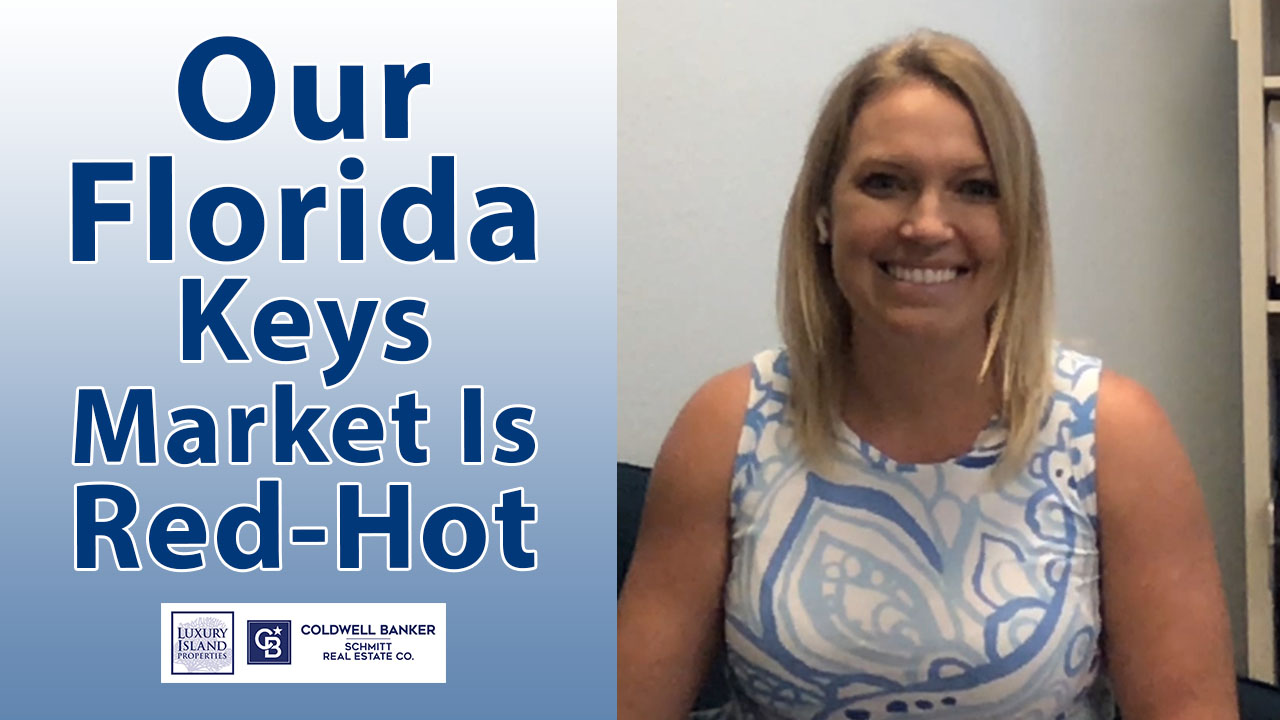 Why Is Our Florida Keys Market So Busy?
