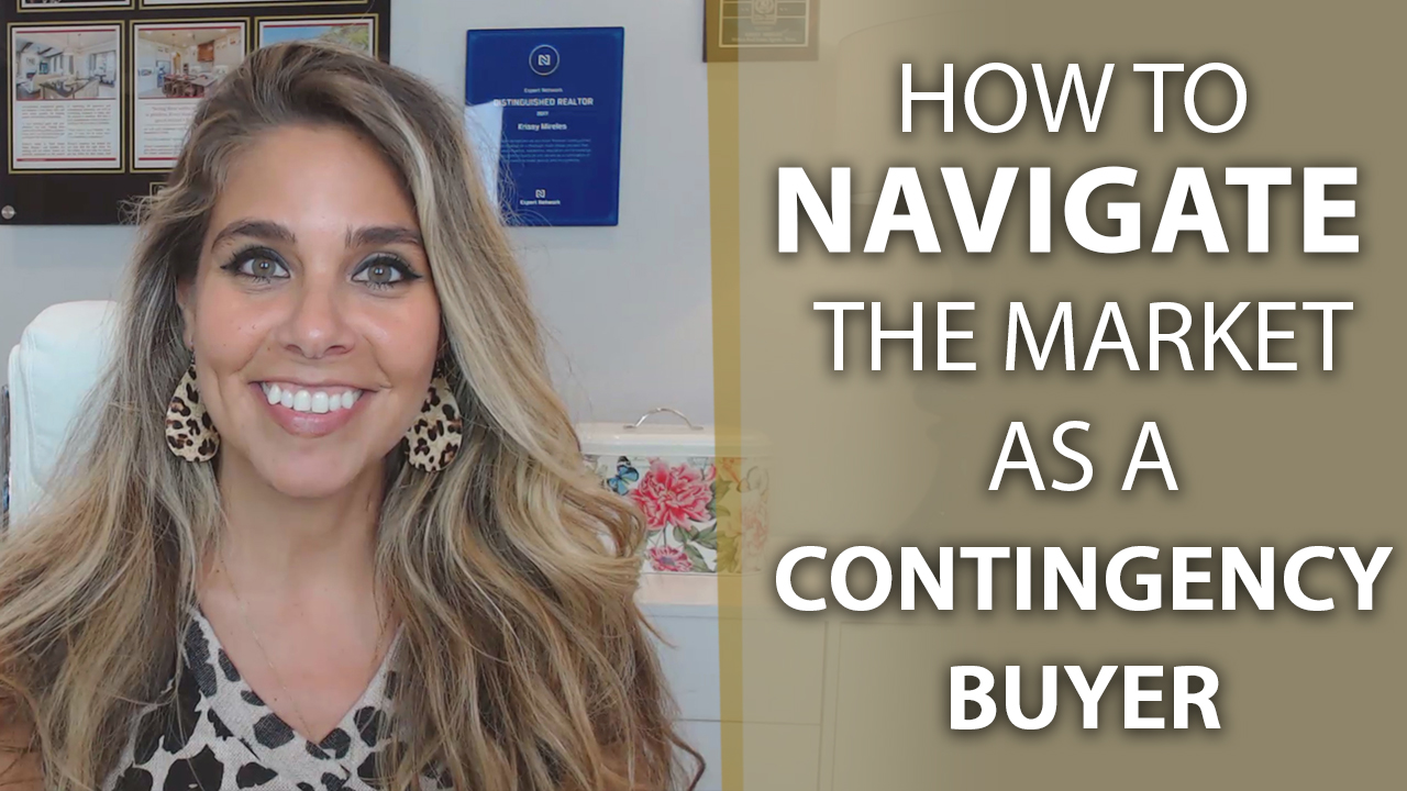 Navigating the Market as a Contingency Buyer