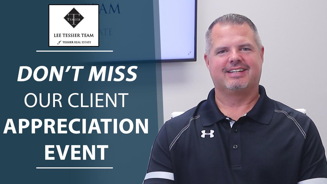 Don't Miss Our Client Appreciation Event