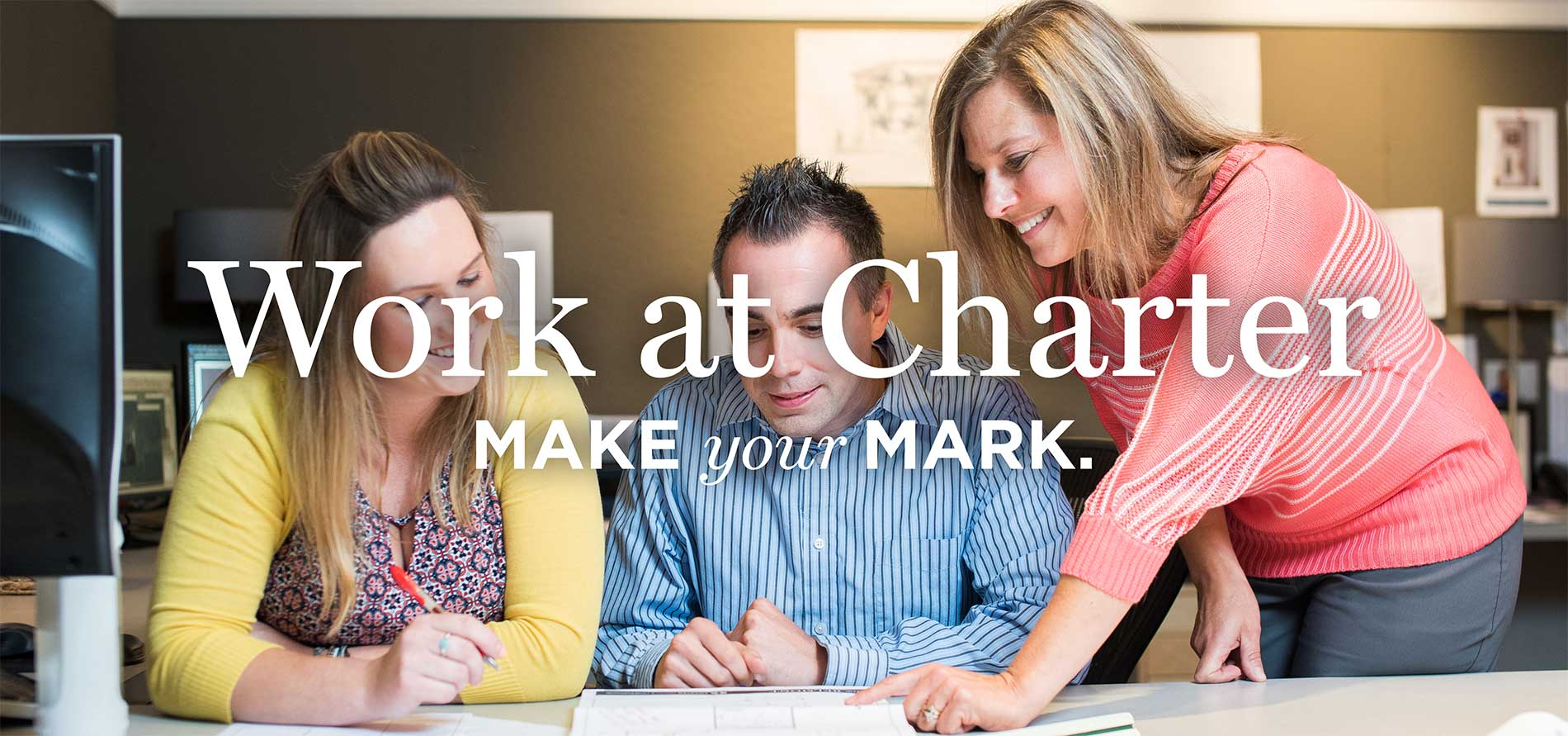 Work at Charter - Make Your Mark
