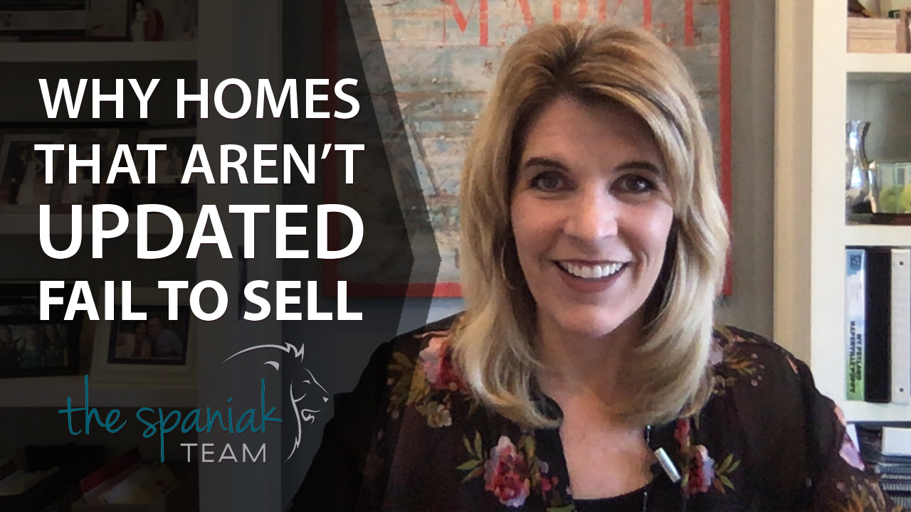 Why Do Homes That Aren't Updated Fail to Sell?
