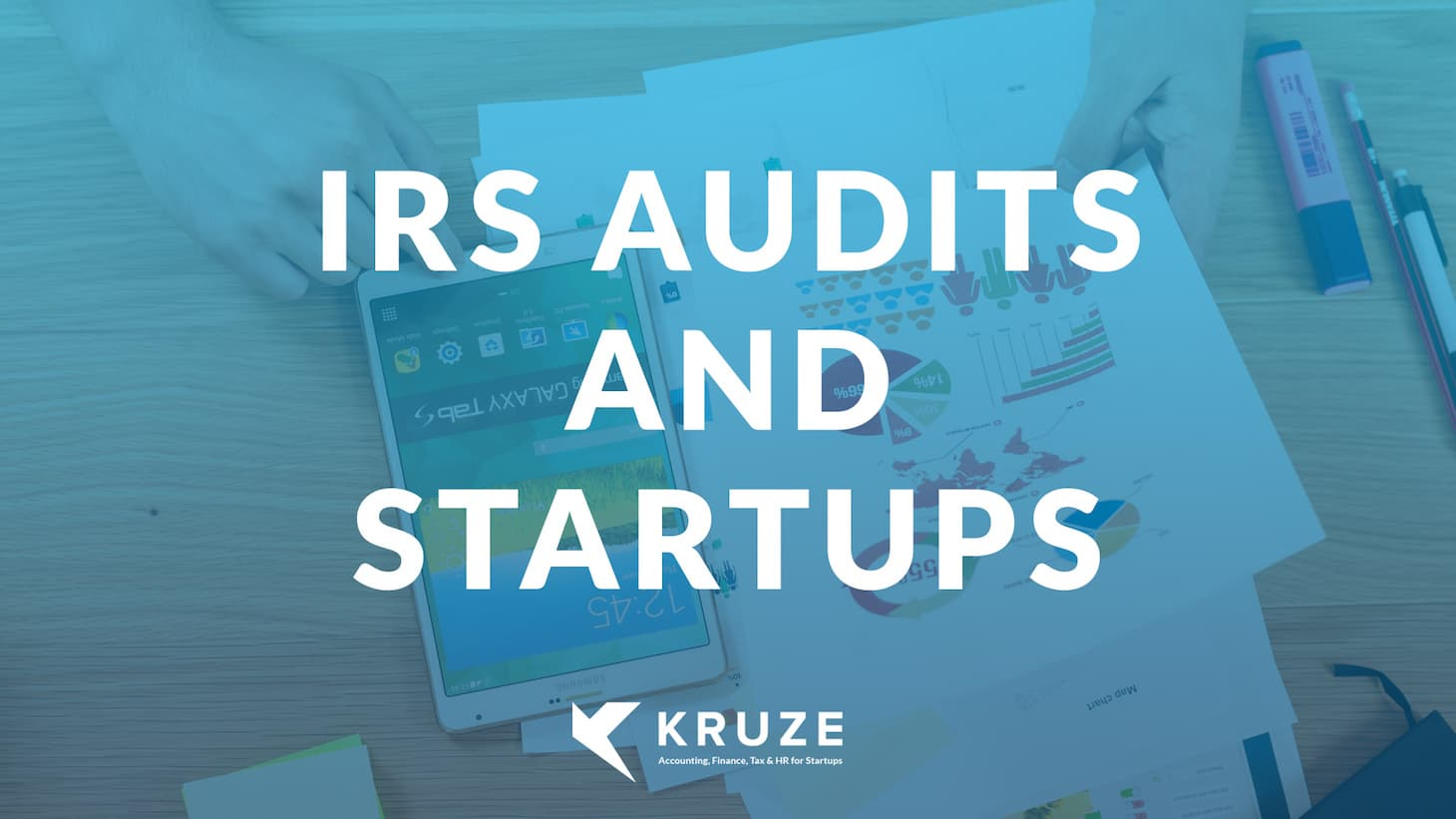 IRS Audits and Startups