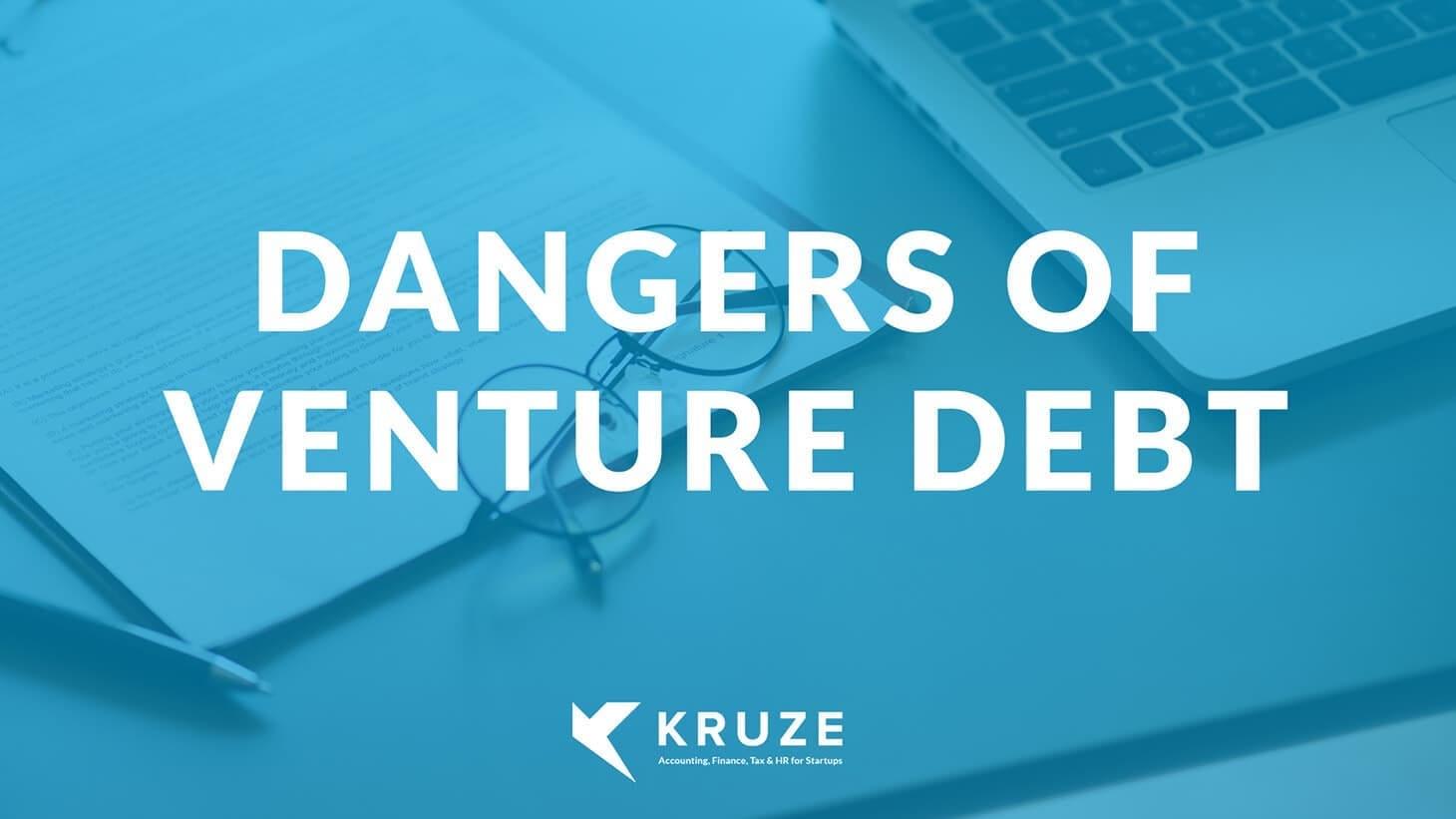 Dangers of Venture Debt