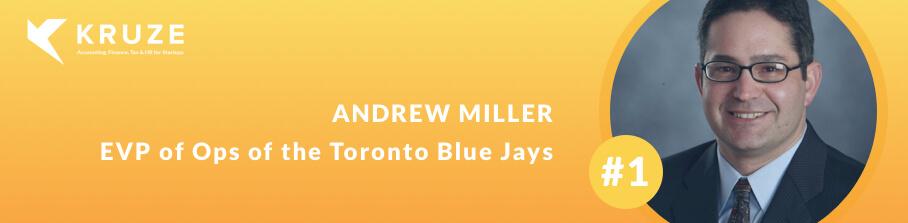 #1- Andrew Miller, EVP of Ops of the Toronto Blue Jays talks about operating a professional sports franchise