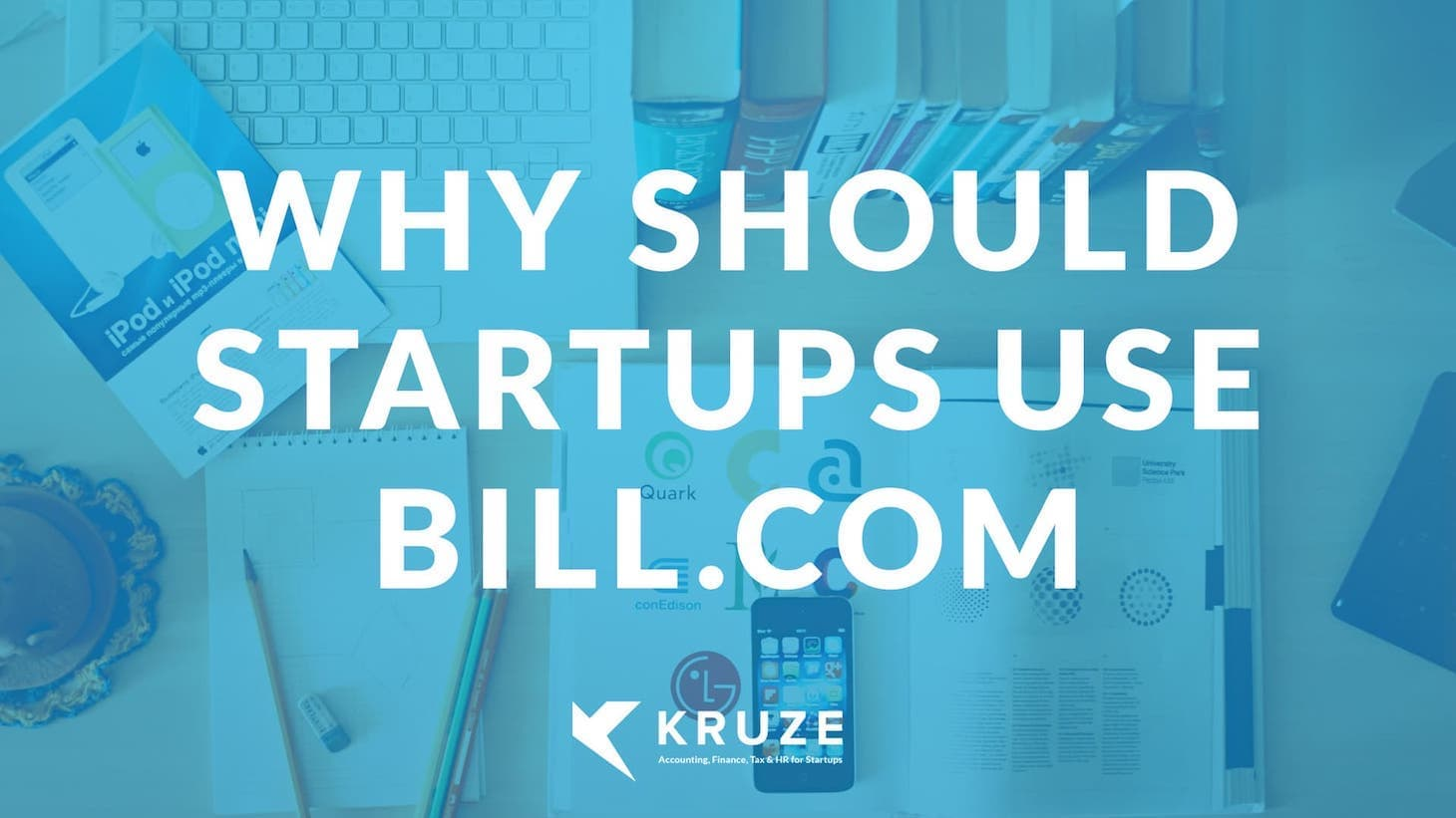 Why Should Startups Use Bill.com